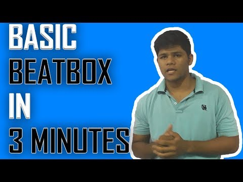HINDI | Learn To Basic Beatbox In 3 Minutes