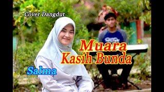 Gambar cover MUARA KASIH BUNDA (Eri Susan) - Salma # Dangdut Cover