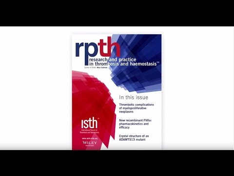Introducing RPTH, the New Open Access Journal of the ISTH (3 min)