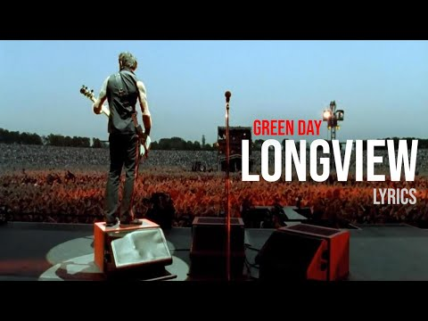 Green Day - Longview Lyrics