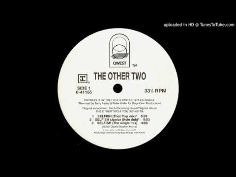 The Other Two - Selfish (That Pop Mix)