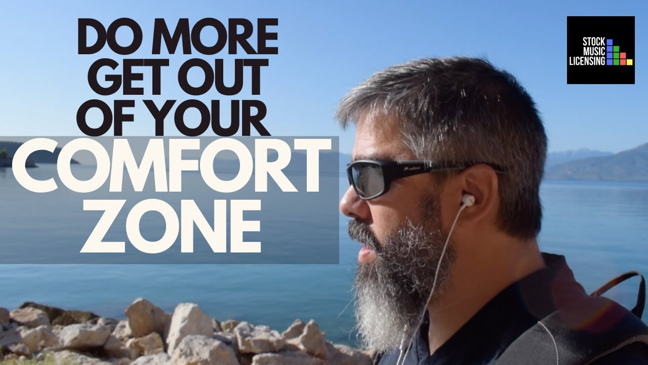 Do More By Getting Out of Your Comfort Zone