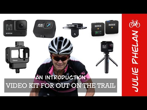 Video Kit For Out On The Trail - Using A GoPro