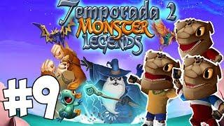 Monster Legends T2 - Capitulo 9 - Los futbolistas me dejan sin voz