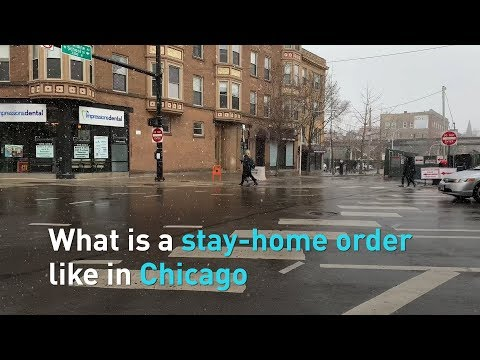 What Is A Stay-home Order Like In Chicago