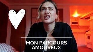 MON PARCOURS AMOUREUX