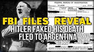 FBI FILES REVEAL HITLER FAKED HIS DEATH FLED TO ARGENTINA