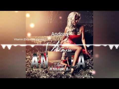 Andrea - Vitamin 2017 Extended Version