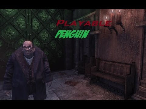 Batman Arkham City Playable Penguin |