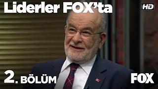 Liderler FOX'ta 2. Bölüm | Temel Karamollaoğlu