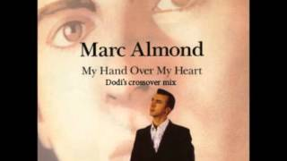 MARC ALMOND My hand over my heart