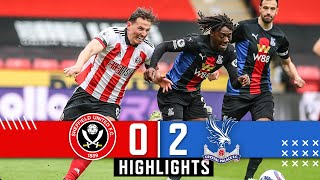 Sheffield United 0-2 Crystal Palace | EP Premier League Highlights | Eze & Benteke goals down Blades