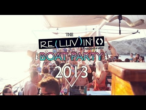 RELUVIN Boat Party 2013 | Kalymnos - Greece