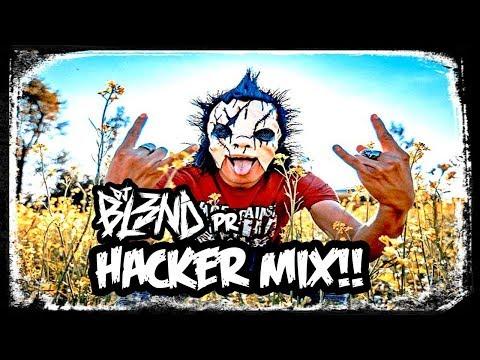 (HACKER MIX) - DJ BL3ND PR