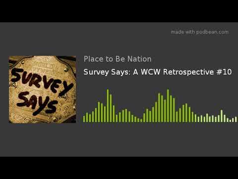 Survey Says: A WCW Retrospective #10