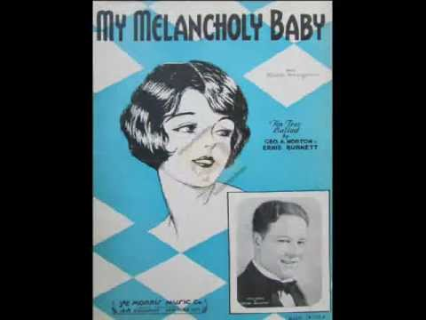 """My Melancholy Baby""  The Dorsey Brothers and Their Orchestra 1928"