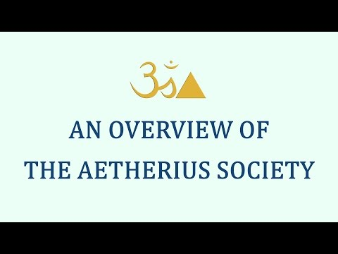 An Overview of The Aetherius Society