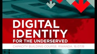 GSMA Capacity Building: Digital identity for the underserved and the role of mobile