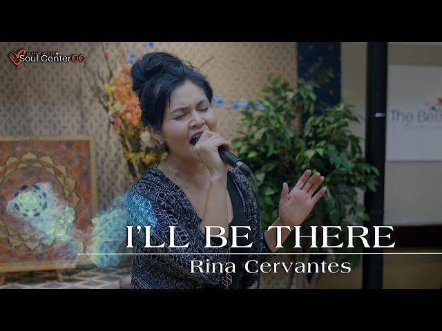 I'LL BE THERE -  RINA CERVANTES  |  MARIAH CAREY COVER