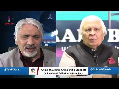 Protests In U.S. & Hong Kong, India-China Standoff, China-U.S. Row, - Tahir Gora & Dr. Sharda @TAGTV
