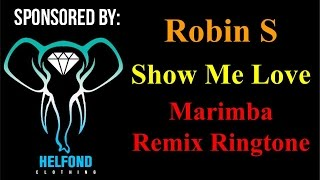 Robin S Show Me Love Marimba Ringtone and Alert