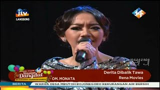 Derita Dibalik Tawa - Rena Movies - OM Monata