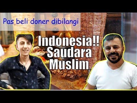 Reaksi Orang Turki Bertemu Orang Indonesia, Saudara Muslim Masyaallah | Kuliner Turki Kebab Doner