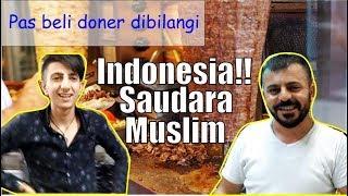 Reaksi Orang Turki Bertemu Orang Indonesia, Saudara Muslim Masyaallah   Kuliner Turki Kebab Doner