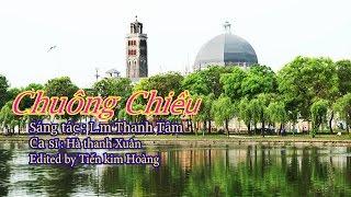 Chuông chiều - L.m Thanh Tâm - Ca sĩ Hà thanh Xuân