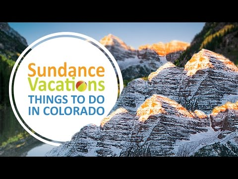 Sundance Vacations- Things To Do in Colorado