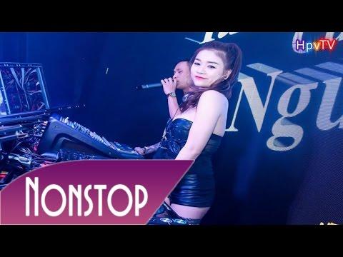 Nonstop - Đất Hà Nam - Chốn Đẳng Cấp - DJ Cường Monaco Mix