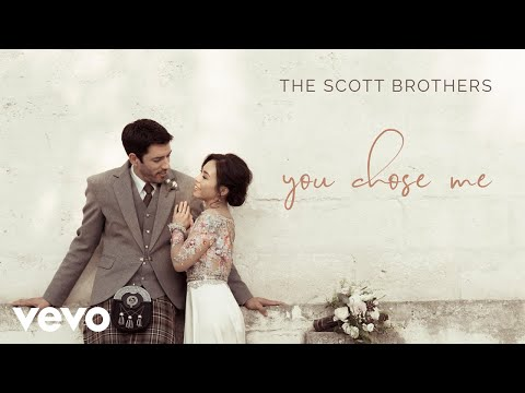 The Scott Brothers - You Chose Me