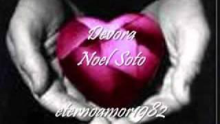 Devora - Noel Soto.wmv