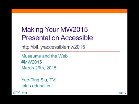 How to Give an Accessible Presentation