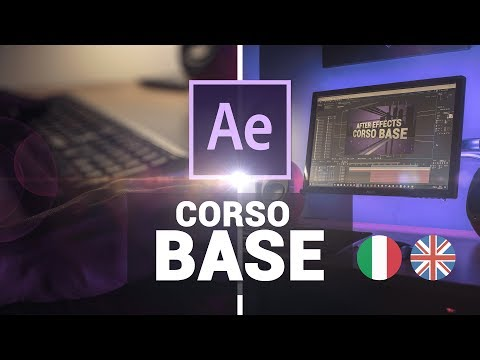 Tutorial After Effects [ Corso base ITA - HD]