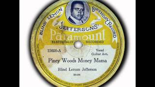Watch Blind Lemon Jefferson Piney Woods video