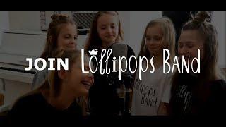 Lollipops Band ищет Таланты! С нами вы узнаете: