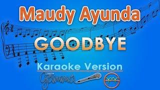 Download Mp3 Maudy Ayunda - Goodbye  Karaoke  | Gmusic