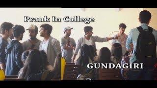Fake GUNDAGIRI Prank In SK Somaiya College (Aurobindo) By B4 Bachao | Pranks In India | 2017