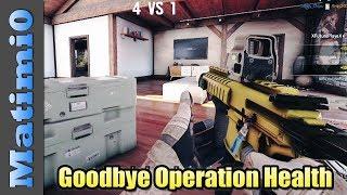 Goodbye Operation Health - Rainbow Six Siege