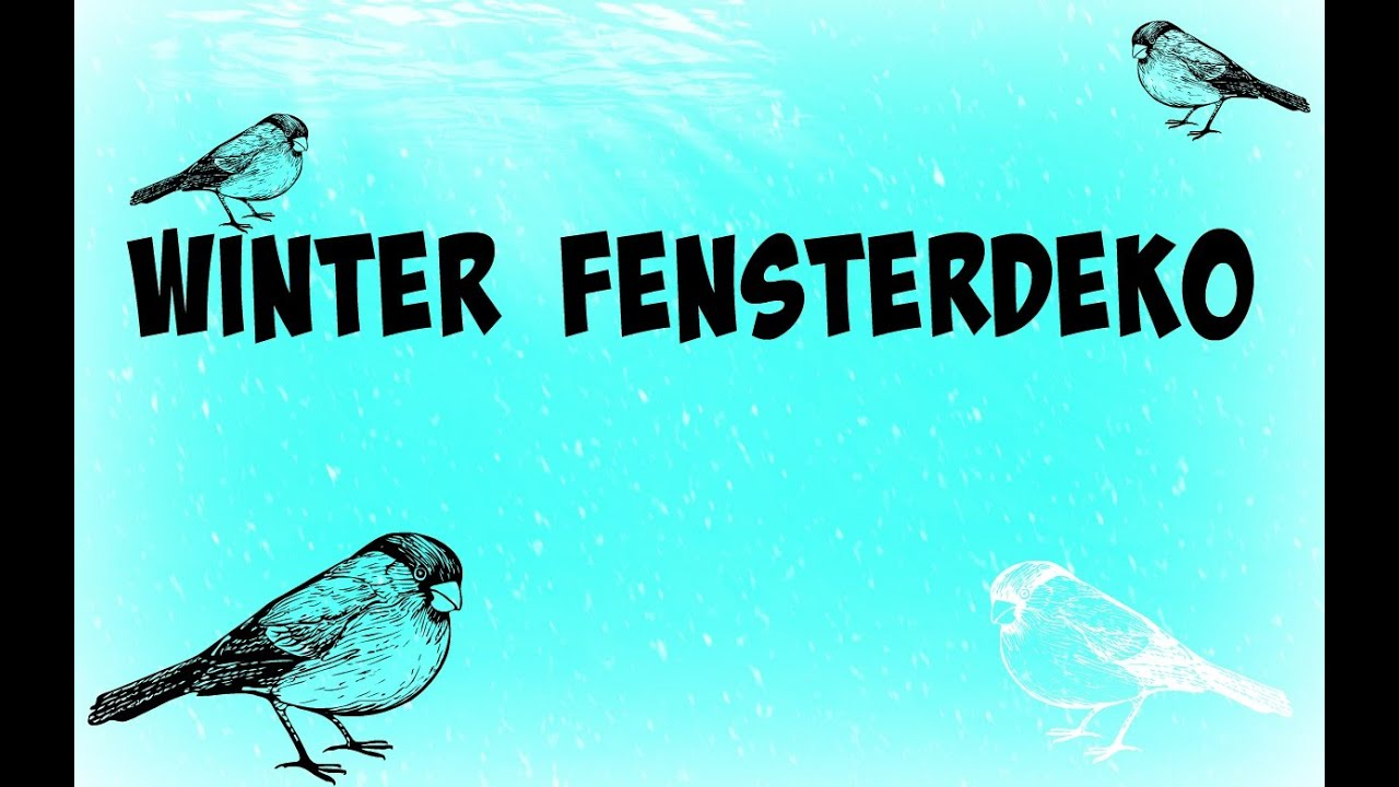 Fensterdeko f r den winter youtube - Fensterdeko winter ...