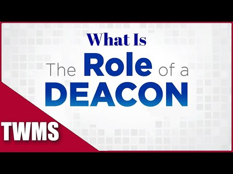 What is the Role of a Deacon
