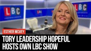 Esther McVey Hosts LBC Radio Show - LBC thumbnail