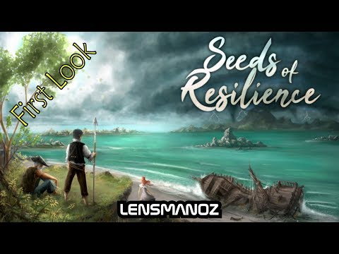 Seeds of Resilience - First Look |