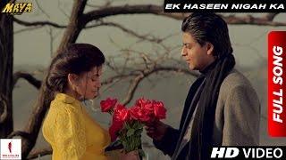 Exclusive | Ek Haseen Nigah Ka Extended Version | Maya Memsaab | Shah Rukh Khan, Deepa Sahi thumbnail