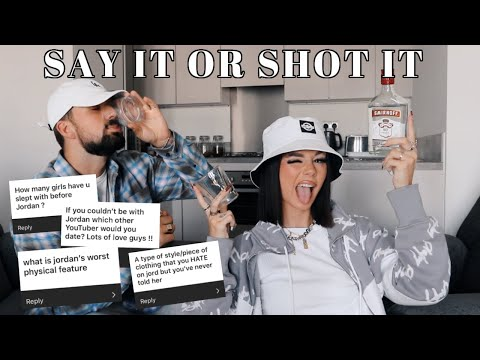 SAY IT OR SHOT IT W/ JAKE *THIS GETS PERSONAL*