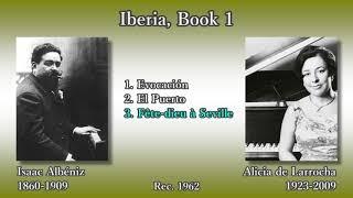Albéniz: Iberia Book 1, de Larrocha (1962) アルベニス イベリア第1巻 デ・ラローチャ