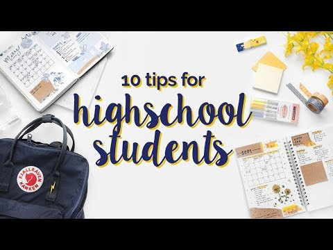 10 Tips for Highschool Students