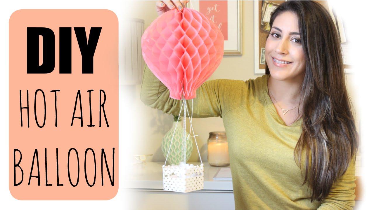 DIY Paper Hot Air Balloon   ♥ Juli - YouTube