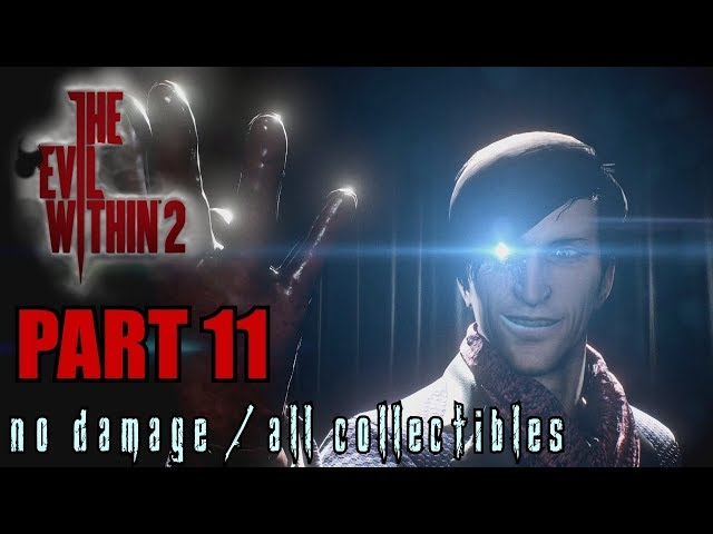 The Evil Within 2 Walkthrough Part 11 - Premiere Stefano Boss Battle No Damage / All Collectibles